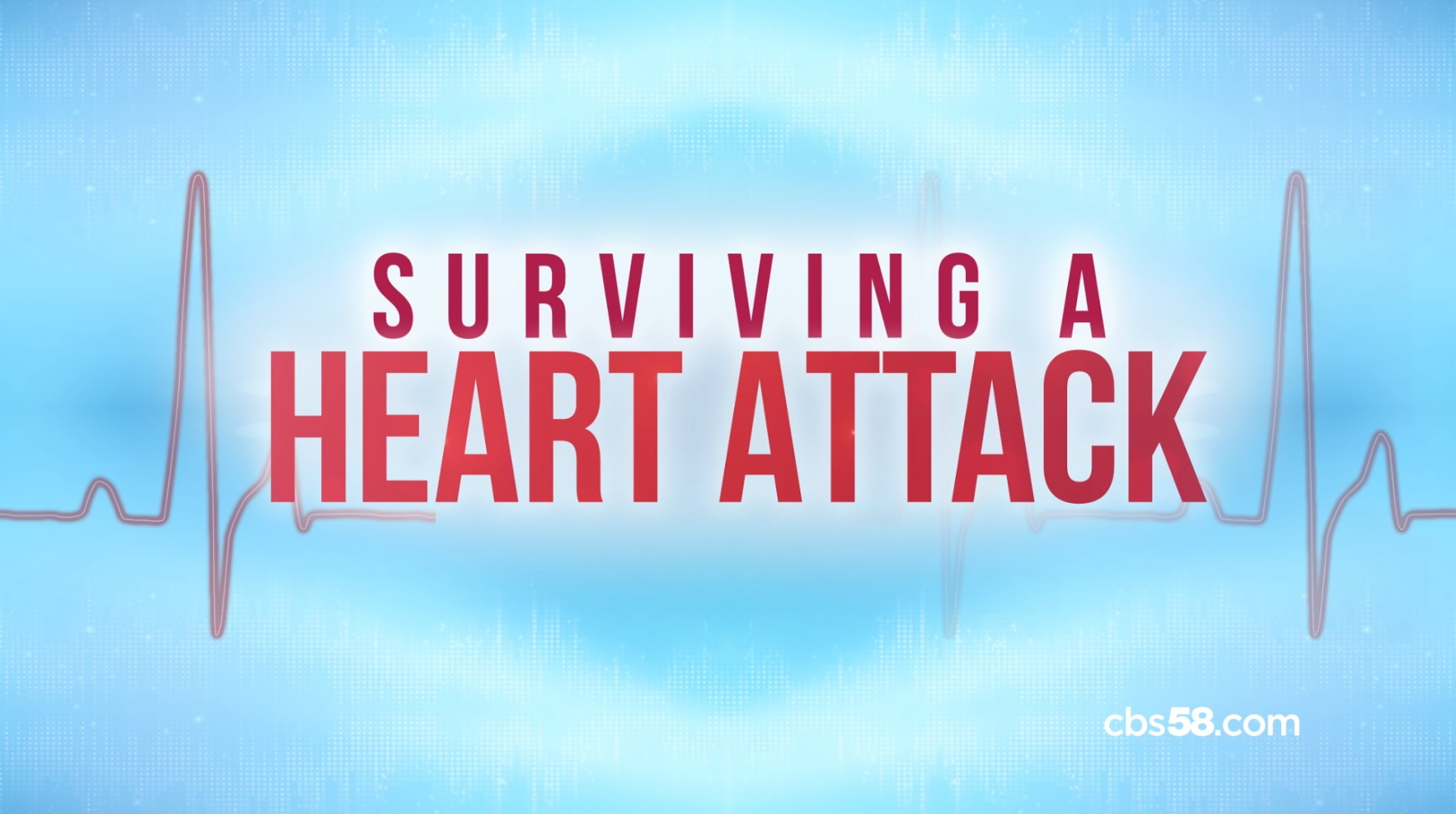 CBS 58 Special Report: Surviving a Heart Attack tonight @10pm