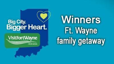 Winners: Fort Wayne family getaway